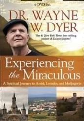 Experiencing the Miraculous with Dr Wayne Dyer